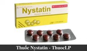 thuoc-nystatin-cong-dung-lieu-dung-cach-dung