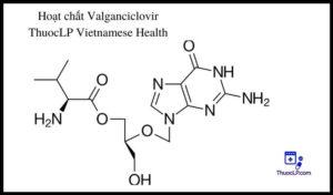 hoat-chat-valganciclovir-chi-dinh-tuong-tac-thuoc